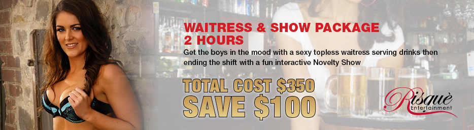 Waitress and Show Package